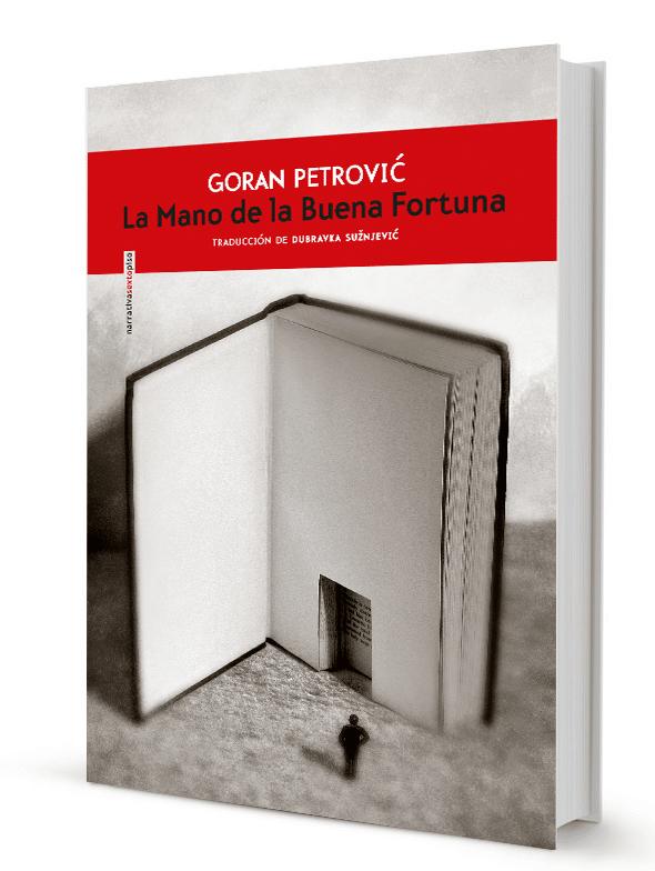 La Mano de la Buena Fortuna de Goran Petrović