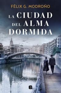 LA CIUDAD DEL ALMA DORMIDA de Félix G. Modroño