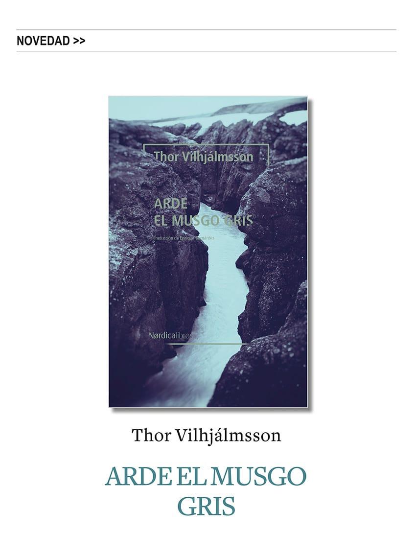 «Arde el musgo gris», de Thor Vilhjálmsson