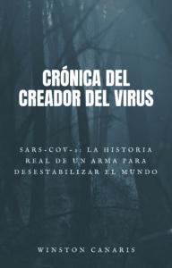 Crónica del creador de virus