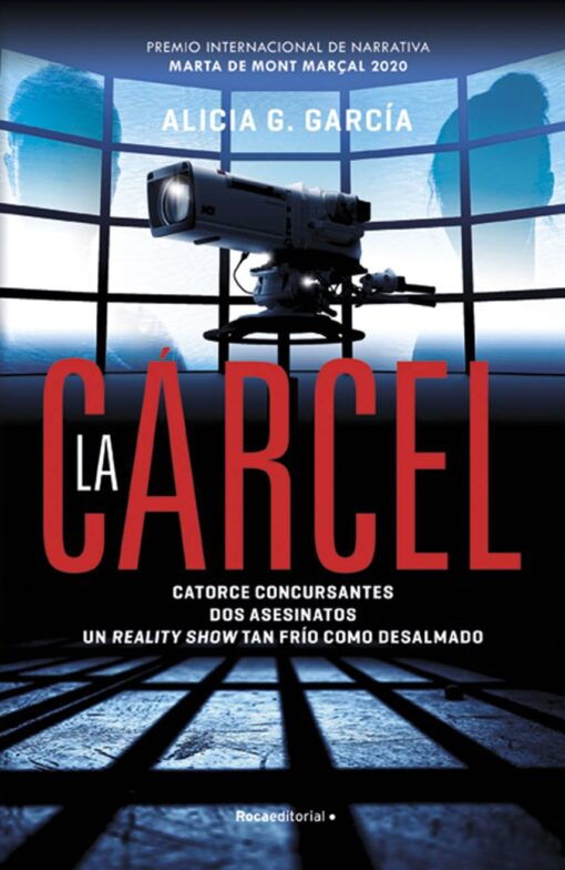 La novela de Alicia G. García La Cárcel. Premio Internacional de Narrativa Marta de Mont Marçal 2020