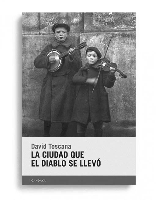 """""""La ciudad que el diablo se llevó"""" de David Toscana, un libro esencial de la narrativa mexicana contemporánea"""