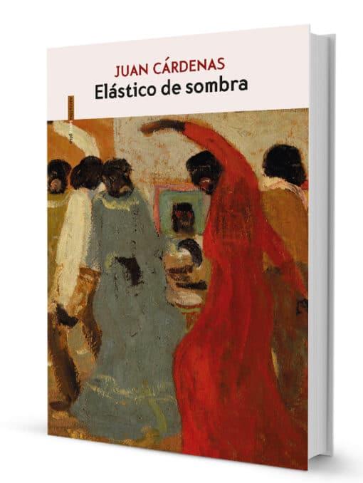La nueva novela de Juan Cárdenas llega a librerías