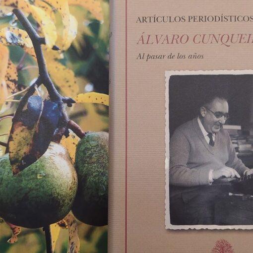 Álvaro Cunqueiro: Al pasar de los años (Artículos periodísticos 1930-1981) @fund_castro