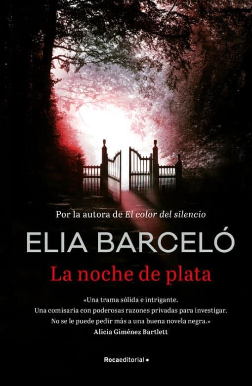 15 de octubre. Nueva novela Elia Barceló La noche de plata.