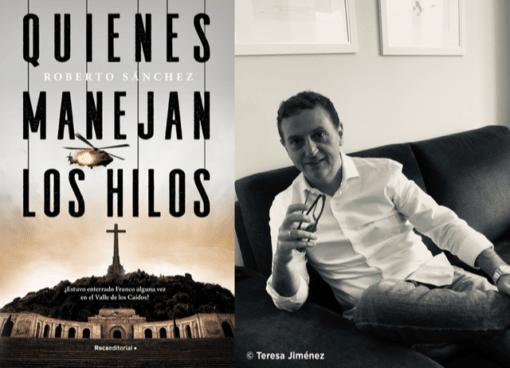 Roberto Sánchez- Quienes manejan los hilos. Desde el 8-Oc en librerías @rocaeditorial