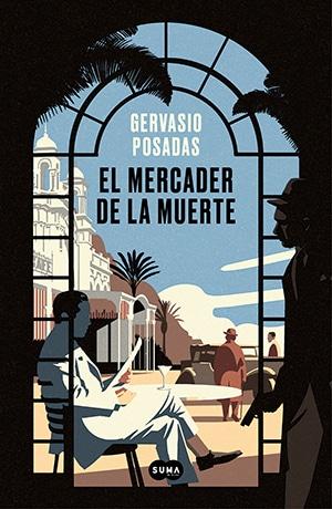 """Boicoteó a Isaac Peral, se casó con la mujer de un Borbón... """"El mercader de la muerte"""",  de Gervasio Posadas"""