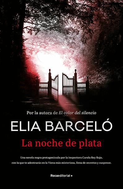 15 de octubre en librerías la nueva novela de Elia Barceló La noche de plata.