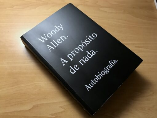 A propósito de nada - Woody Allen