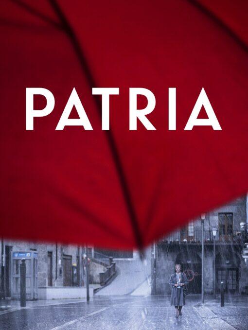 Patria Próximo estreno mundial: 27-S Ve el tráiler ahora.