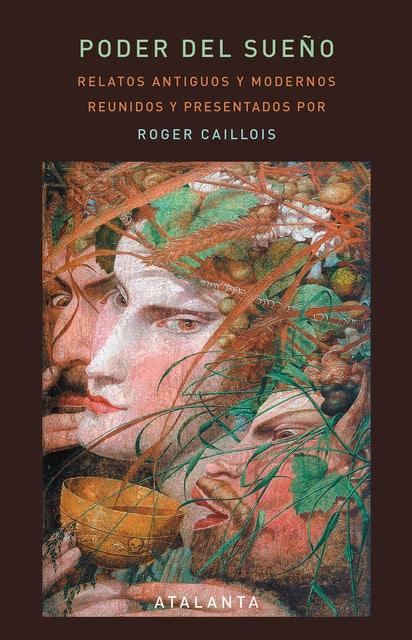 El poder del sueño - Edición de Roger Caillois
