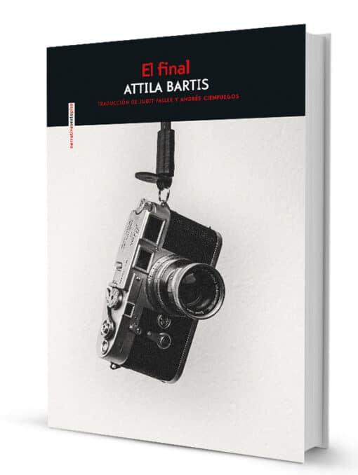 564 páginas que se te harán cortas, la obra maestra de Attila Bartis
