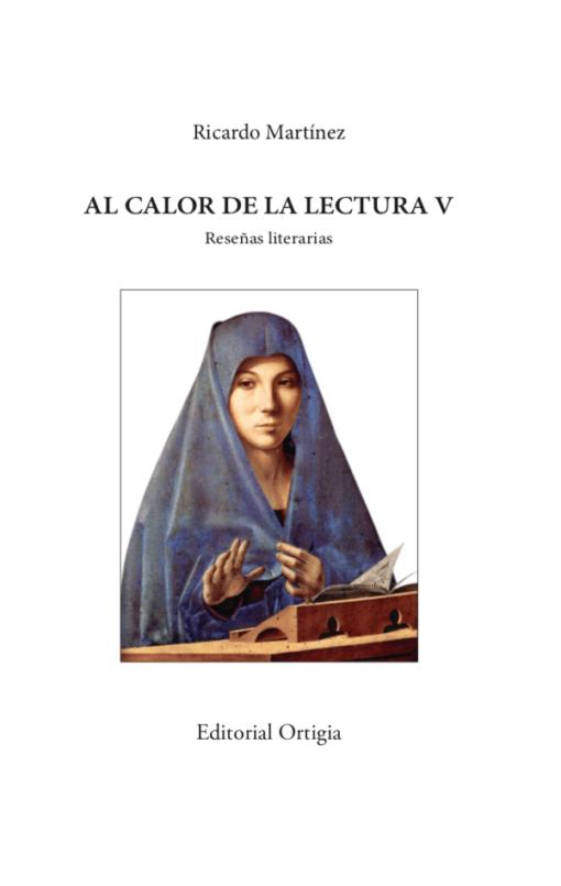 Al calor de la lectura V. El gran libro de las reseñas de Ricardo Martínez-Conde