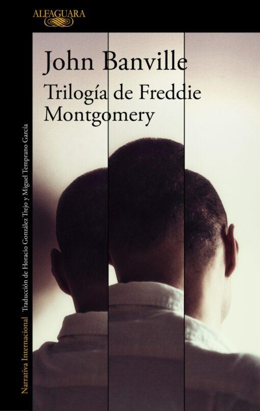 John Banville: Trilogía de Freddie Montgomery