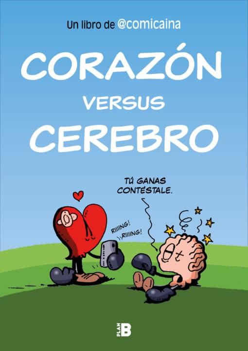 'Corazón versus cerebro', el primer libro de @comicaina, el ilustrador más romántico de las redes sociales