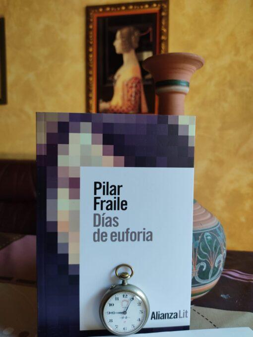 Días de euforia de Pilar Fraile @alianza_ed