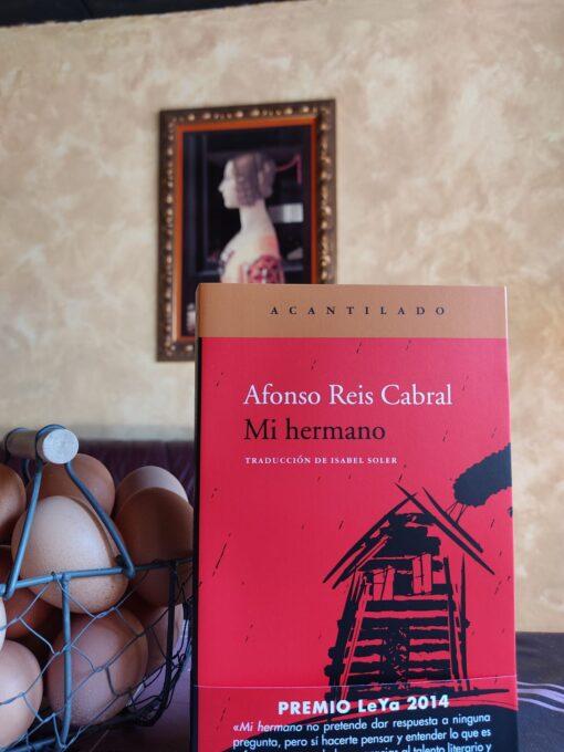 Mi hermano de Afonso Reis Cabral @acantilado1999