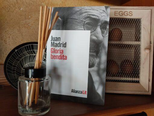 Gloria bendita de Juan Madrid