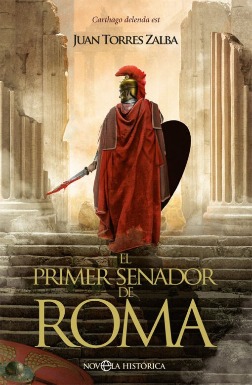 El primer senador de Roma de Juan Torres Zalba