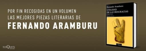 Utilidad de las desgracias de Fernando Aramburu