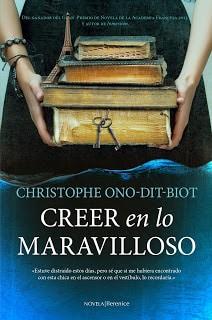 Creer en lo maravilloso de Christophe Ono-dit-Biot