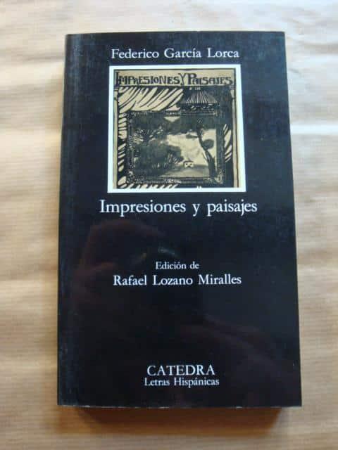 Federico García Lorca: Impresiones y paisajes