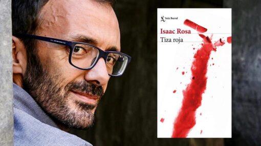 Tiza roja de Isaac Rosa