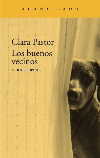 'LOS BUENOS VECINOS' (CLARA PASTOR)