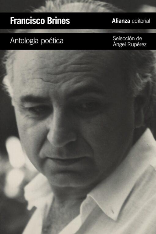 Francisco Brines. Premio Cervantes 2020 en Alianza Editorial