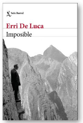 Imposible, la nueva novela de Erri de Luca