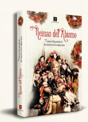«Reinas del abismo. Cuentos fantasmales de las maestras de lo inquietante».