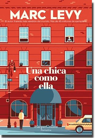 UNA CHICA COMO ELLA, de Marc Levy