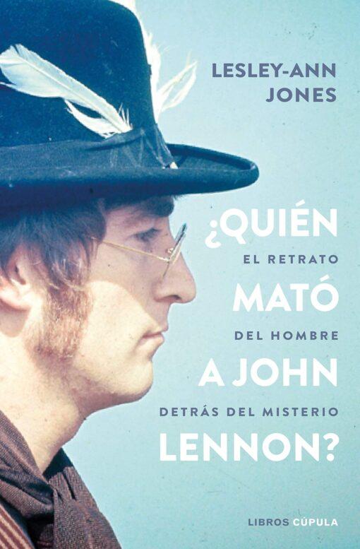 ¿Quién mató a John Lennon?, de Lesley-Ann Jones
