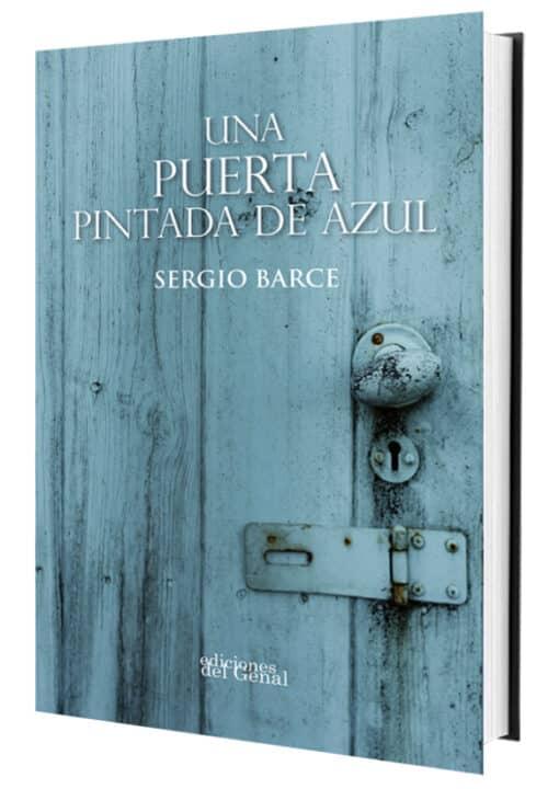 UNA PUERTA PINTADA DE AZUL de Sergio Barce
