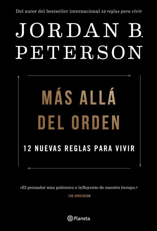 Editorial Planeta publicará en España Más allá del orden, el nuevo y esperado libro del controvertido pensador Jordan Peterson