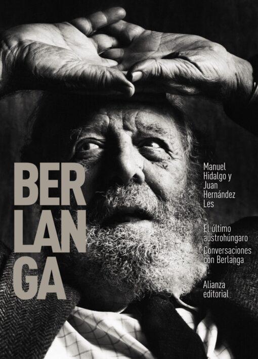 El último austrohúngaro. Conversaciones con Berlanga, de Manuel Hidalgo y Juan Hernández Les