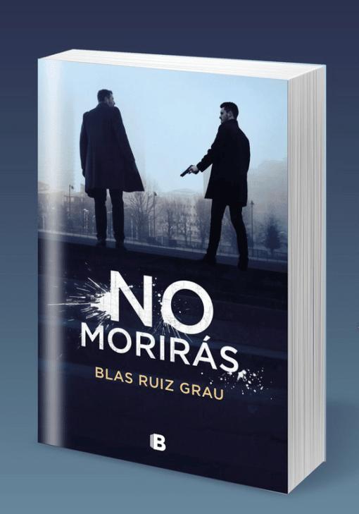 No morirás de Blas Ruiz Grau