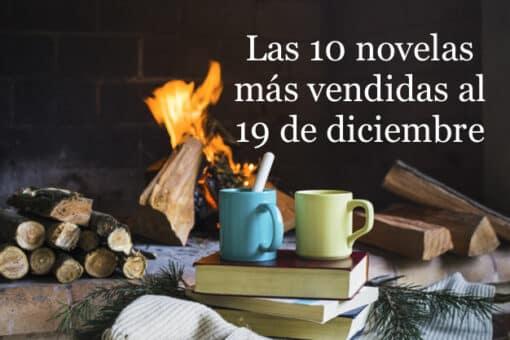 Las 10 novelas más vendidas al 19 de diciembre
