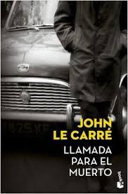 Llamada para el muerto - John le Carré | Planeta de Libros