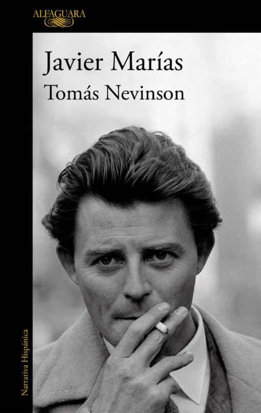 La nueva novela de Javier Marías, Tomás Nevinson, llegará el próximo 11 de marzo