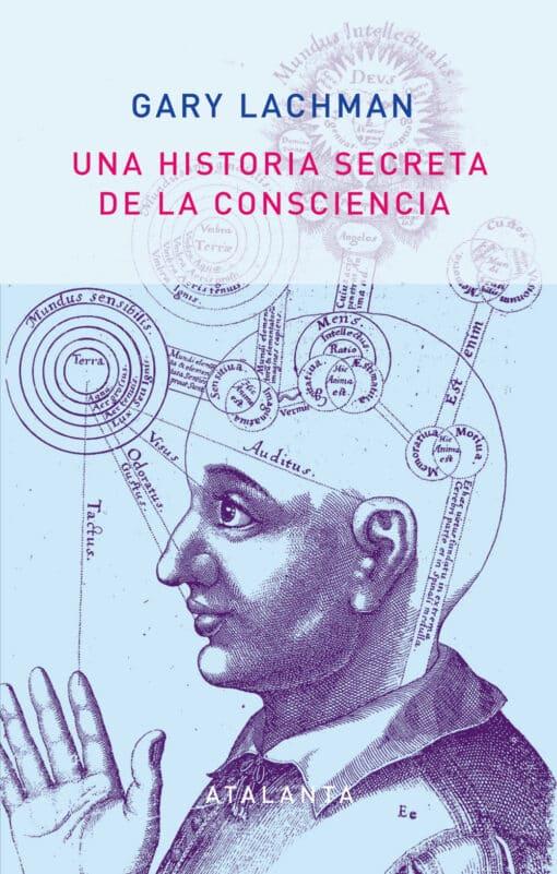3ª edición Una historia secreta de la consciencia