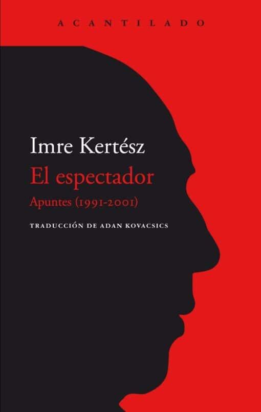 'EL ESPECTADOR' (IMRE KERTÉSZ)