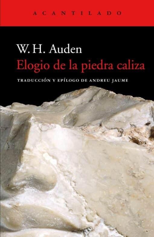 'ELOGIO DE LA PIEDRA CALIZA' (W.H. AUDEN):