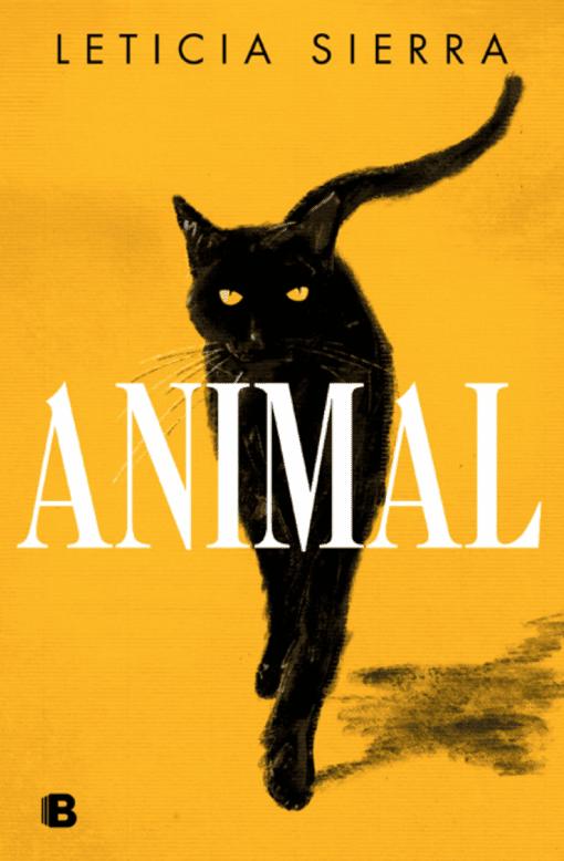 Leticia Sierra debuta en el mundo editorial con Animal