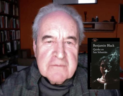 Banville manda a Benjamin Black a vivir con nosotros: Quirke en San Sebastián