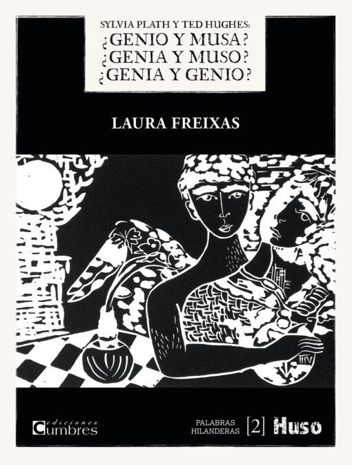 Se publica una de las novedades literarias del año. Sylvia Plath y Ted Hughes: ¿Genio y musa? ¿Genia y muso? ¿Genia y genio?