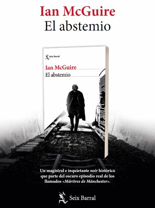 Ian McGuire presenta su novela policíaca El abstemio
