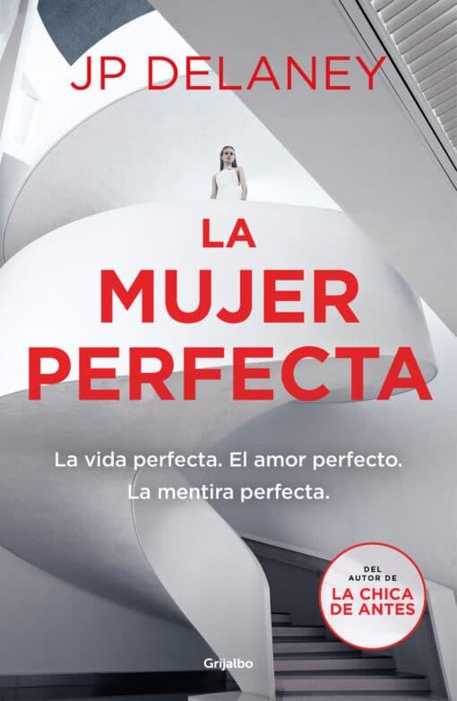Grijalbo publica La mujer perfecta, de JP Delaney.