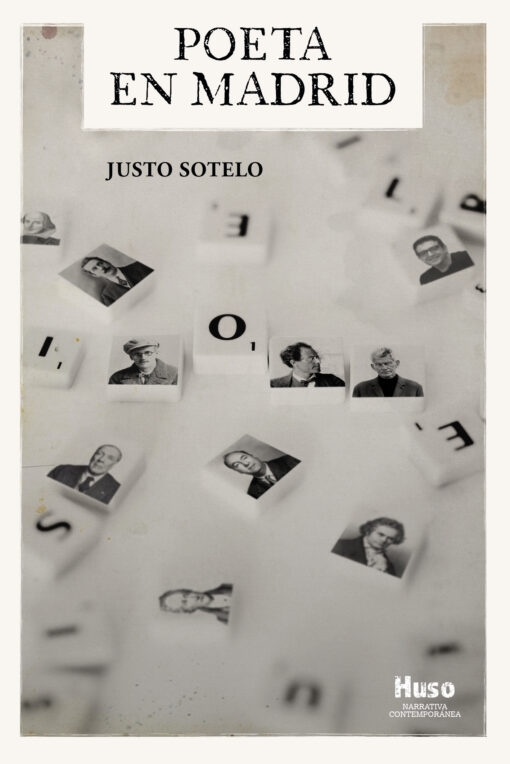 Justo Sotelo publica nueva novela con Huso Editorial Poeta en Madrid, un viaje al centro de la creación literaria
