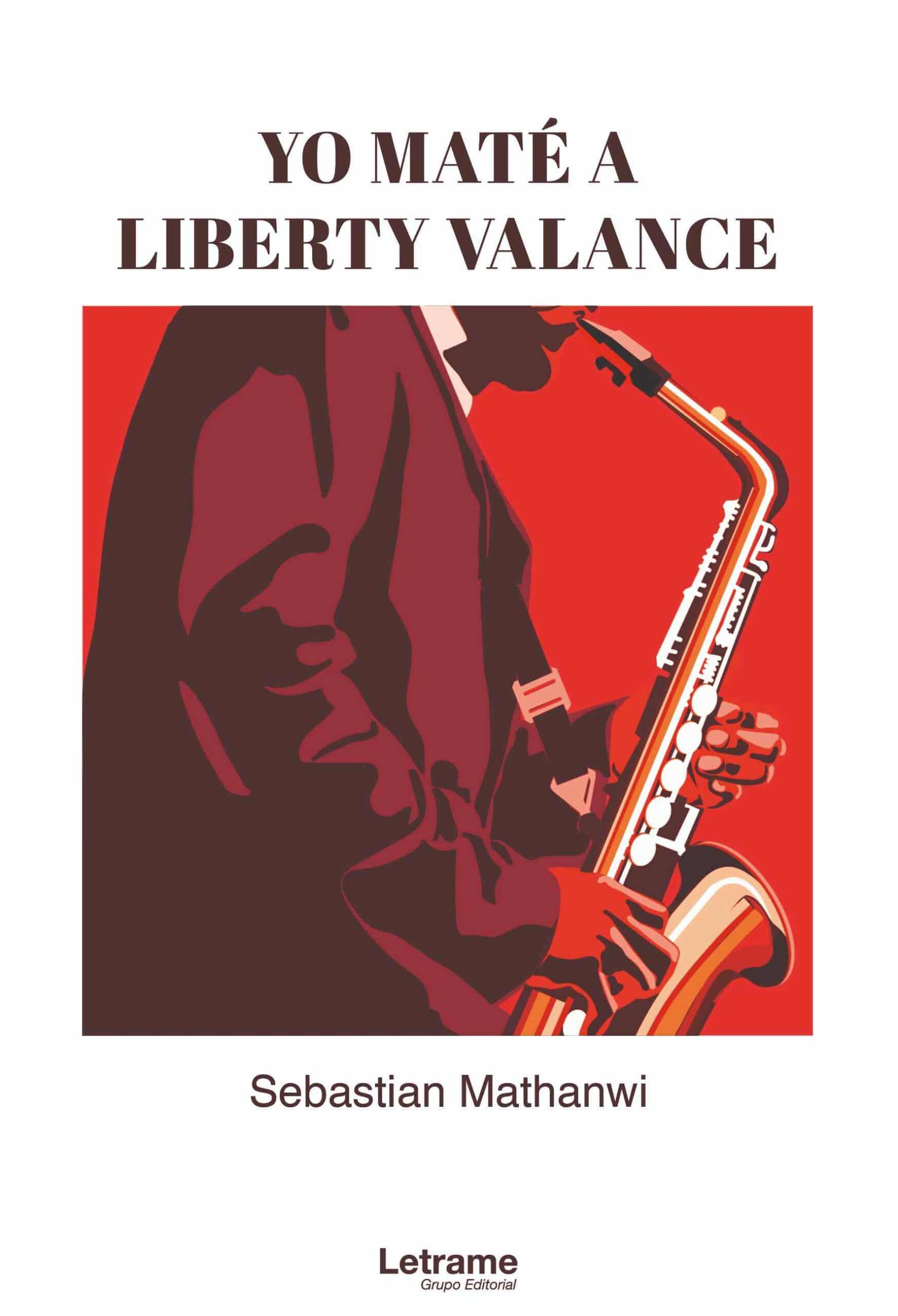 Yo maté a Liberty Valance